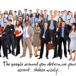 The People You Spend Time With Determine Your Ascent