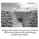 Perspective: Leading From The Trenches