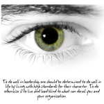 7 Keys To Leading With Your Eyes Wide Open